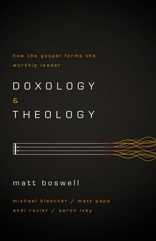 Book Review of Doxology and Theology (pt. 2