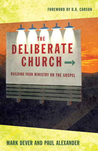 """The Deliberate Church"" Book Discussion"